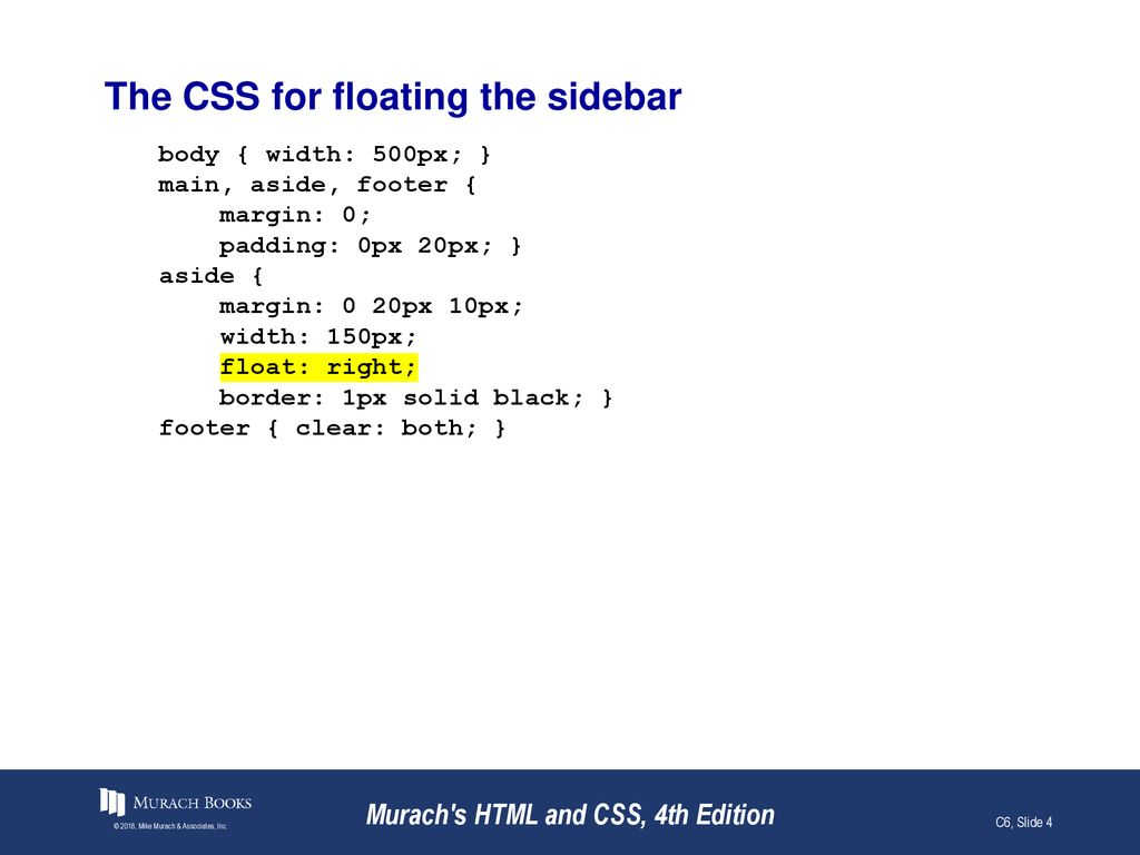 How to use CSS for page layout Murach's HTML and CSS, 4th Edition