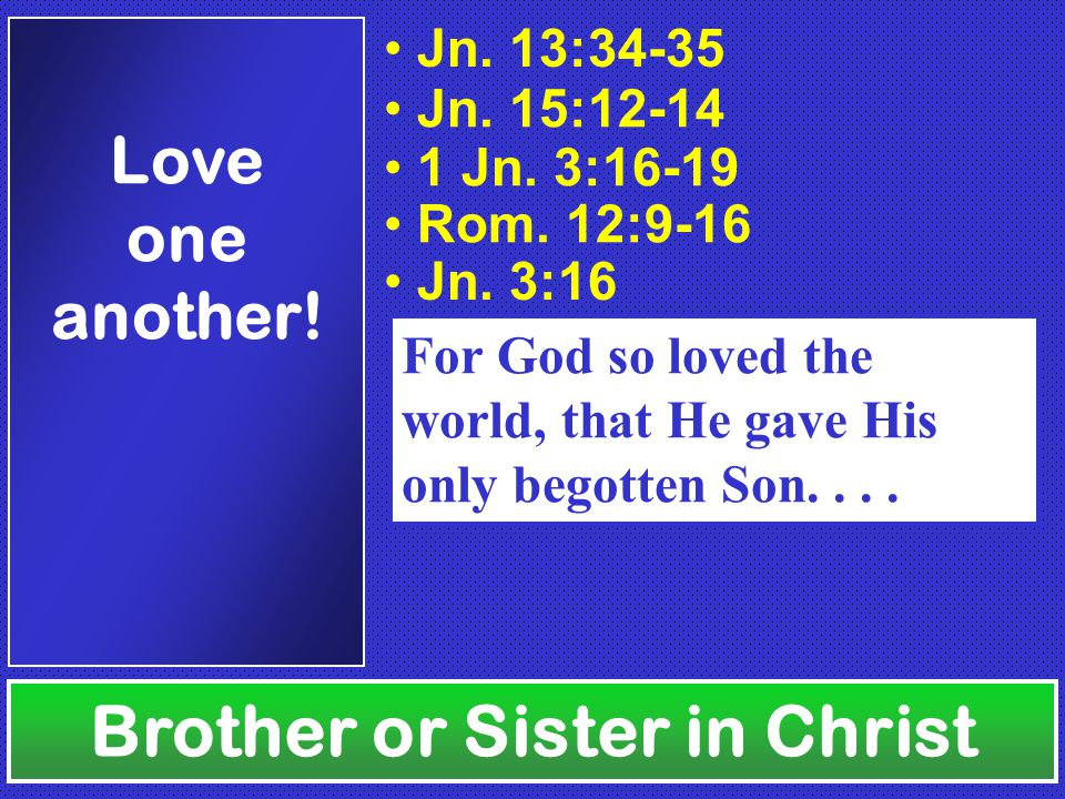 Brother Or Sister In Christ Ppt Video Online Download