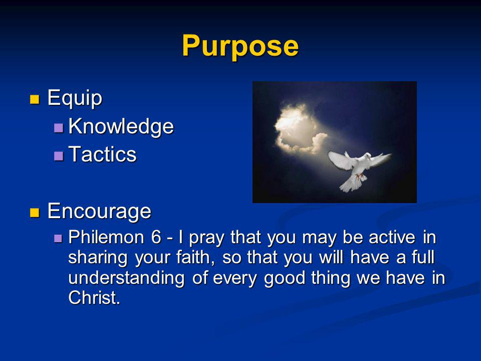 Purpose Equip Knowledge Tactics Encourage