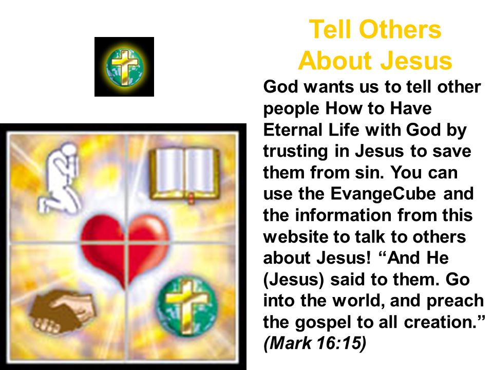 Tell Others About Jesus
