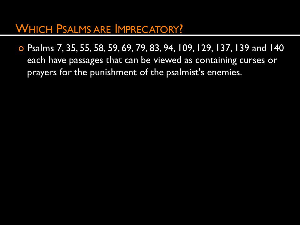 Which Psalms are Imprecatory