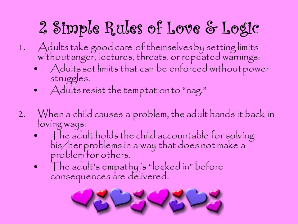 2 Simple Rules of Love & Logic