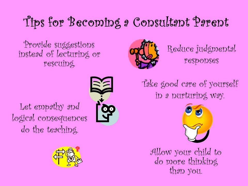 Tips for Becoming a Consultant Parent
