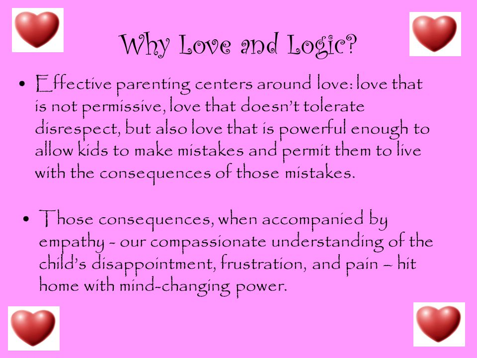 Why Love and Logic
