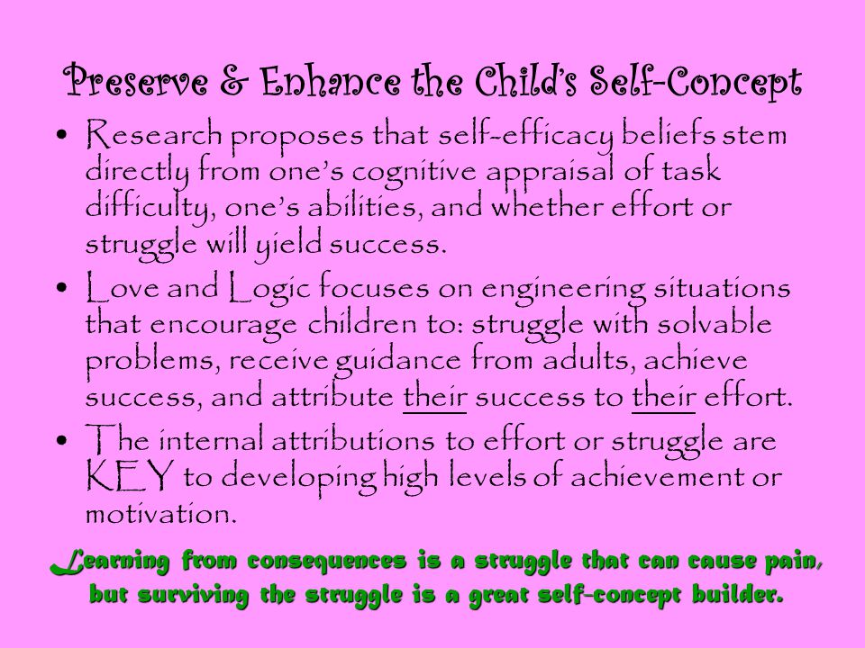 Preserve & Enhance the Child's Self-Concept