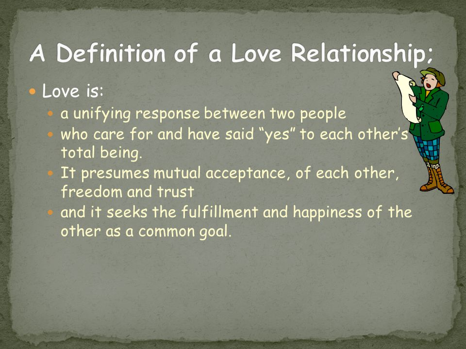 A Definition of a Love Relationship;