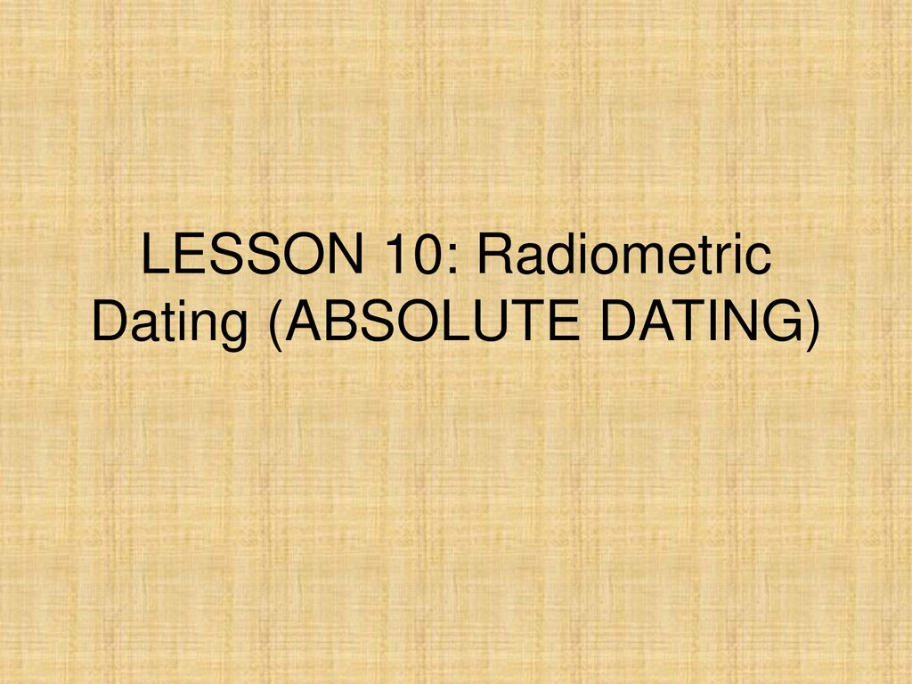 radiometrisk dating og absolutt dating beste dating app på app store