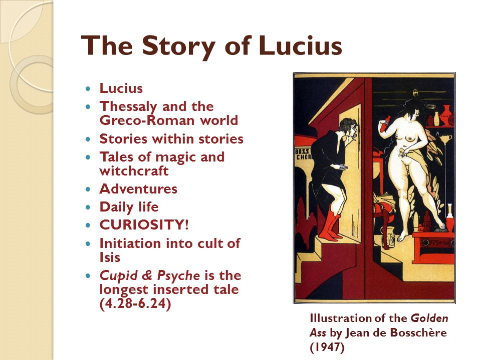 The Story of Lucius Lucius Thessaly and the Greco-Roman world