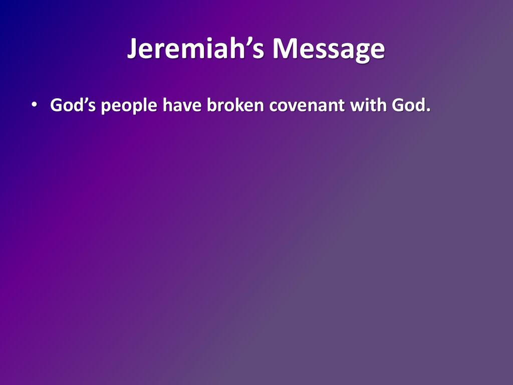 Jeremiah: The Lord's Spokesman - ppt download