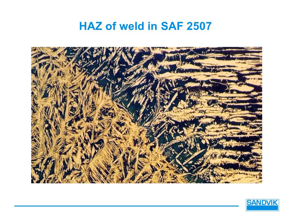 HAZ of weld in SAF 2507 13