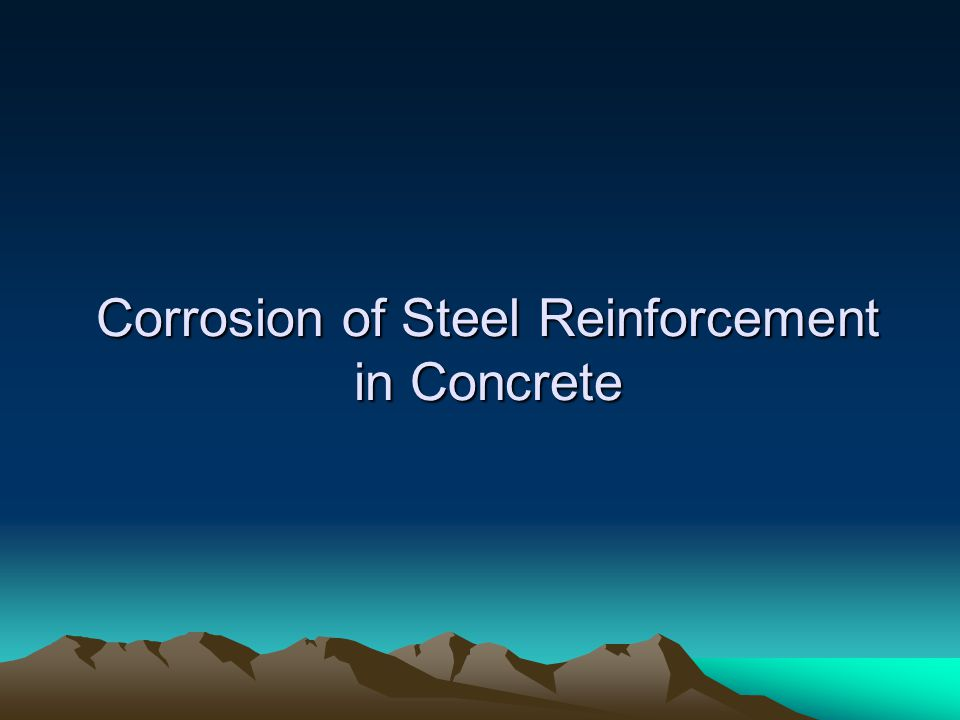 Corrosion of Steel Reinforcement in Concrete