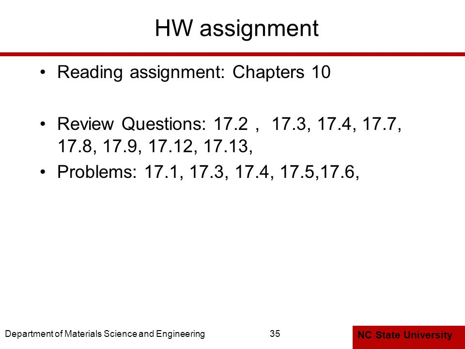 HW assignment Reading assignment: Chapters 10