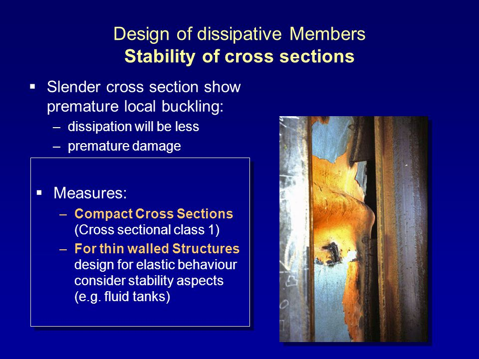 Design of dissipative Members Stability of cross sections