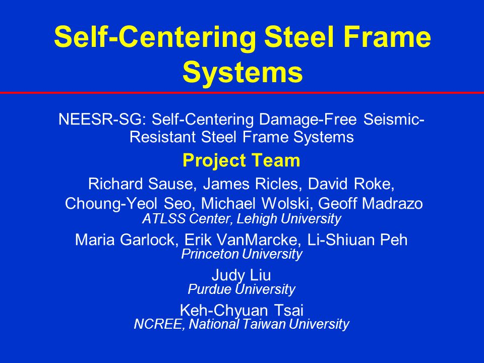 Self-Centering Steel Frame Systems