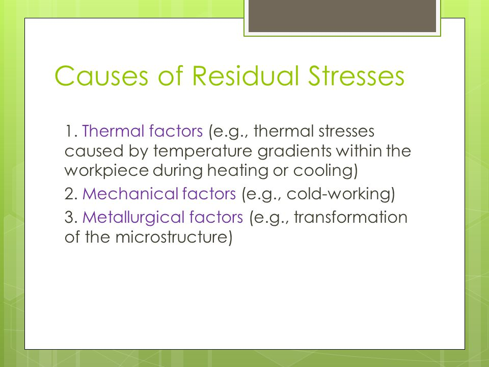 Causes of Residual Stresses