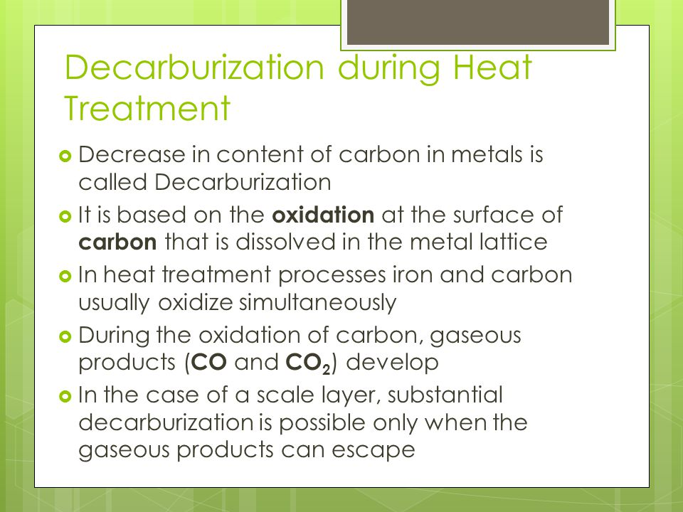 Decarburization during Heat Treatment