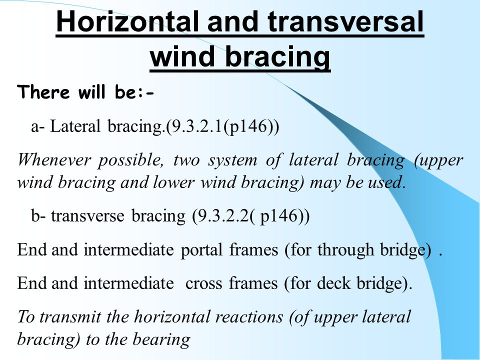 Horizontal and transversal wind bracing
