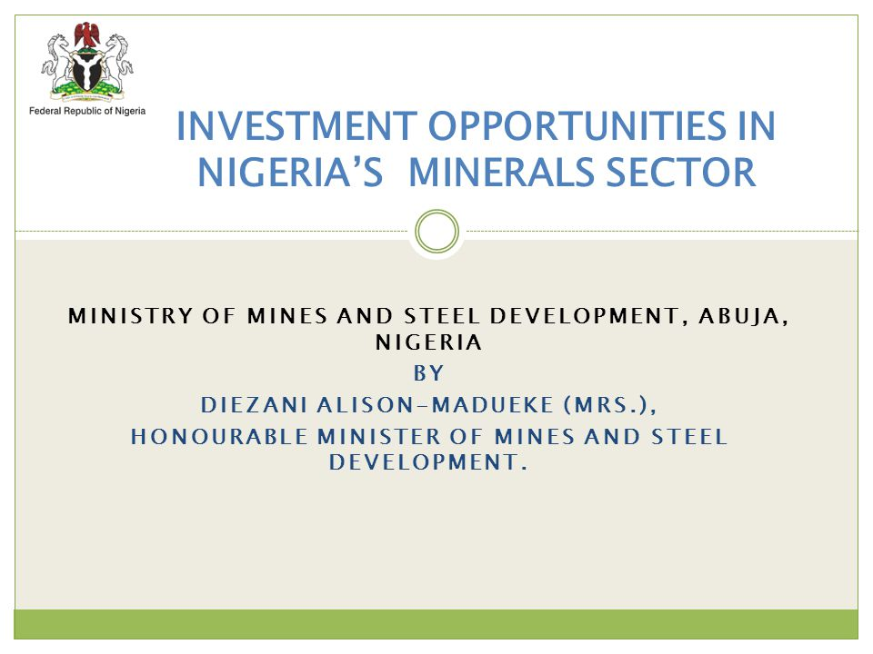 INVESTMENT OPPORTUNITIES IN NIGERIA'S MINERALS SECTOR