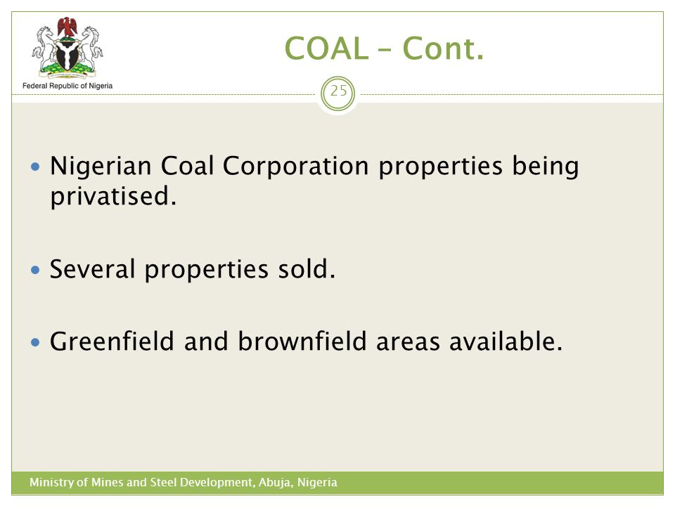 COAL – Cont. Nigerian Coal Corporation properties being privatised.