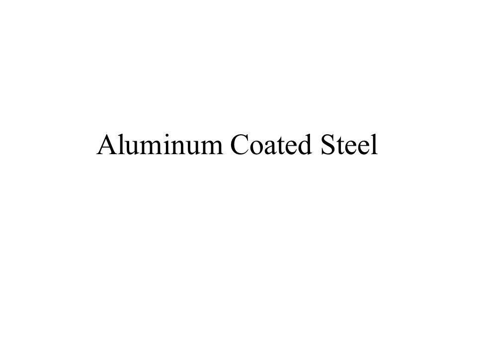Aluminum Coated Steel