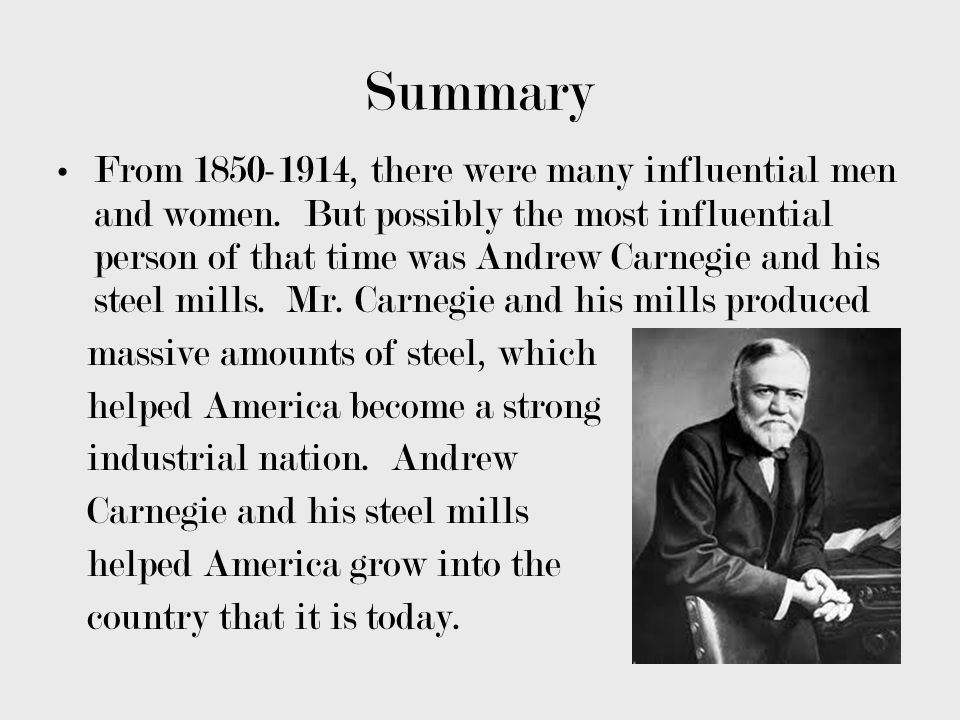 Andrew Carnegie and the Steel Mills - ppt video online download