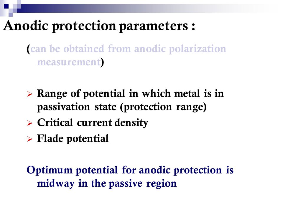 Anodic protection parameters :