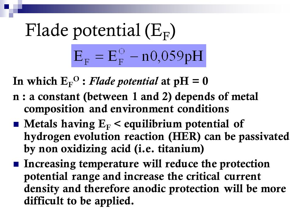 Flade potential (EF) In which EFO : Flade potential at pH = 0