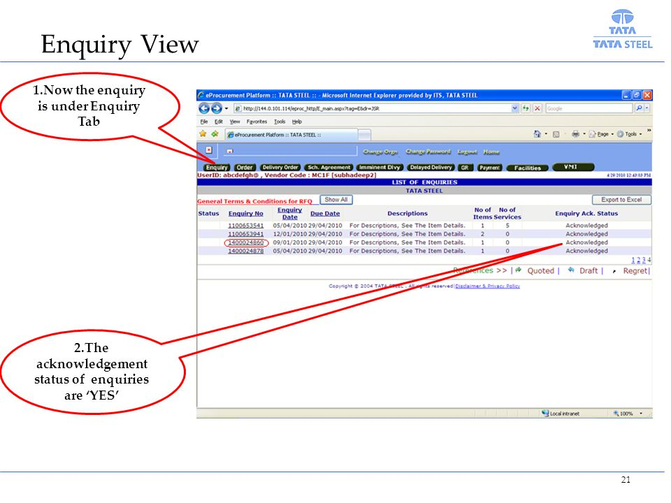 Enquiry View 1.Now the enquiry is under Enquiry Tab