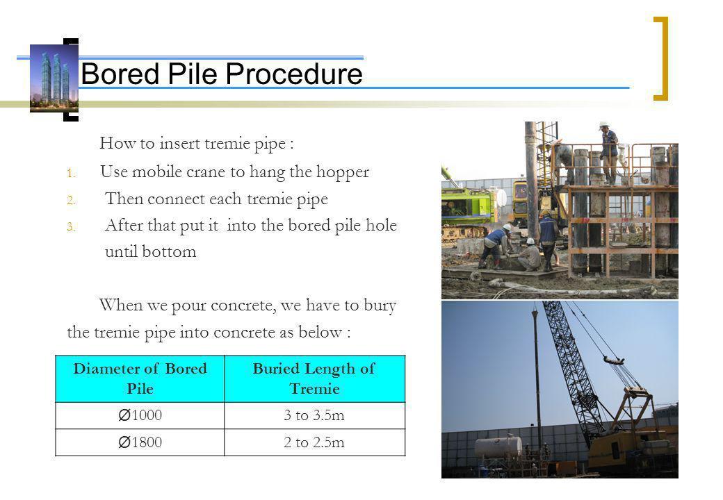 Bored Pile Procedure  - ppt video online download