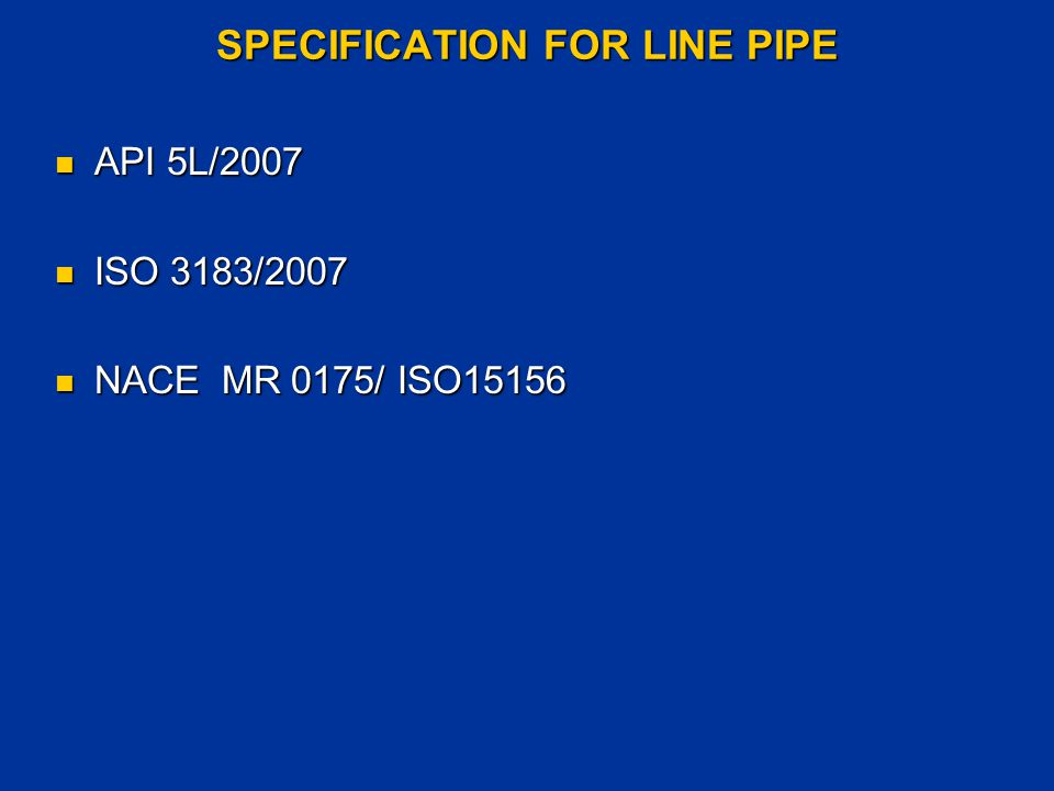 SPECIFICATION FOR LINE PIPE