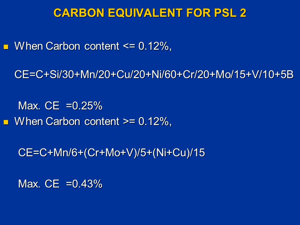CARBON EQUIVALENT FOR PSL 2
