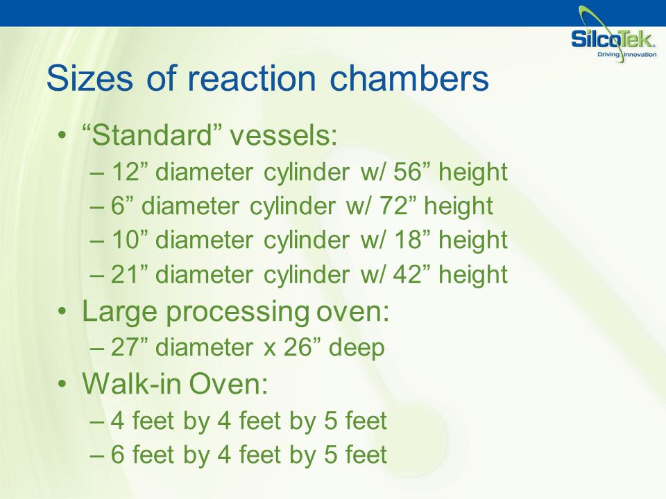 Sizes of reaction chambers