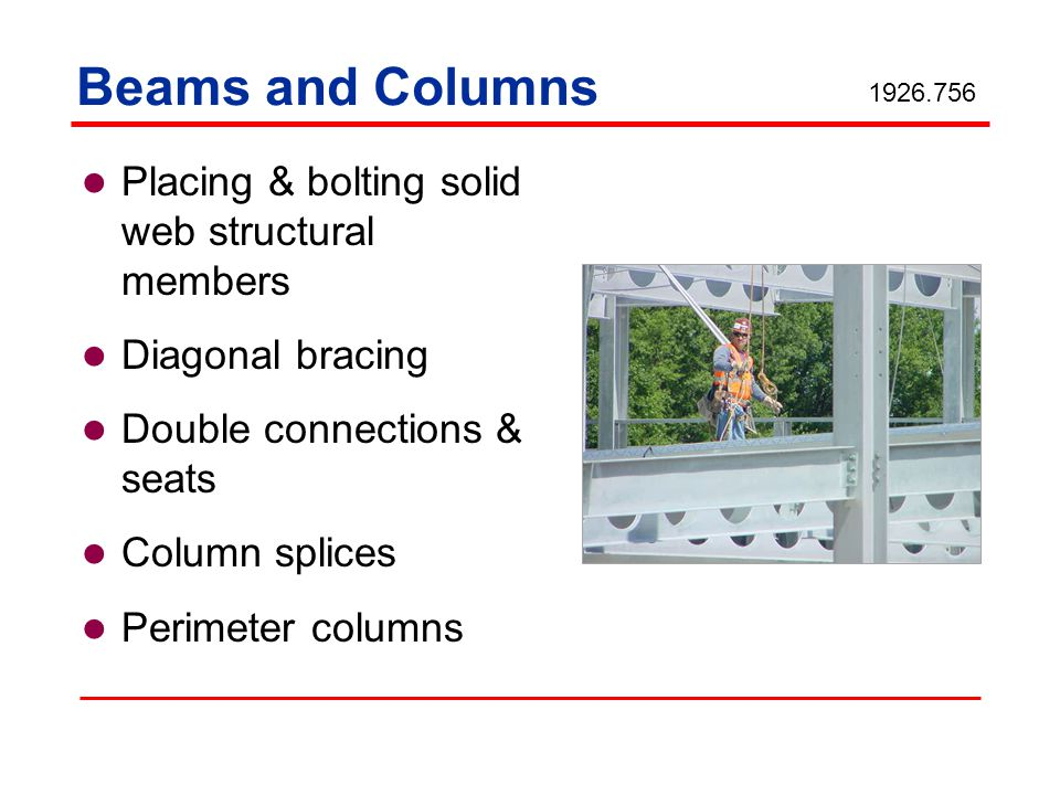 Beams and Columns Placing & bolting solid web structural members