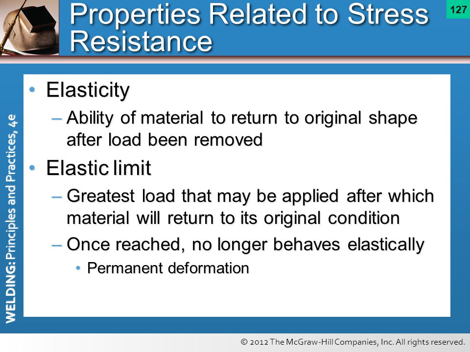 Properties Related to Stress Resistance