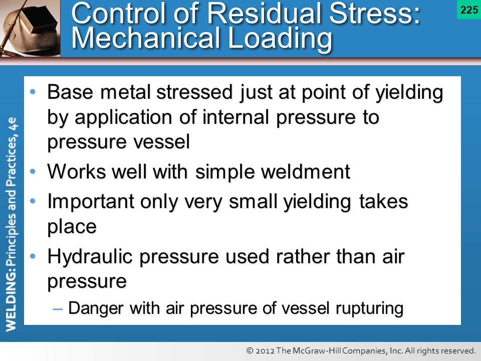 Control of Residual Stress: Mechanical Loading