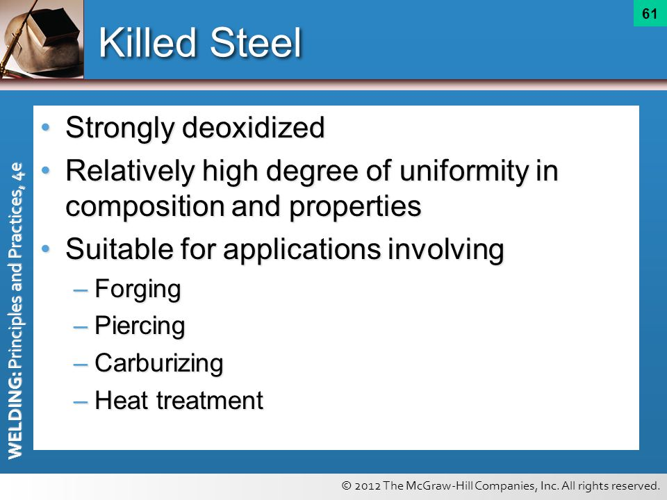 Killed Steel Strongly deoxidized