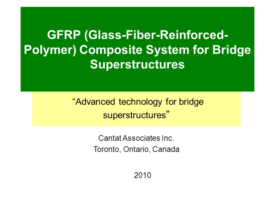 Advanced technology for bridge superstructures