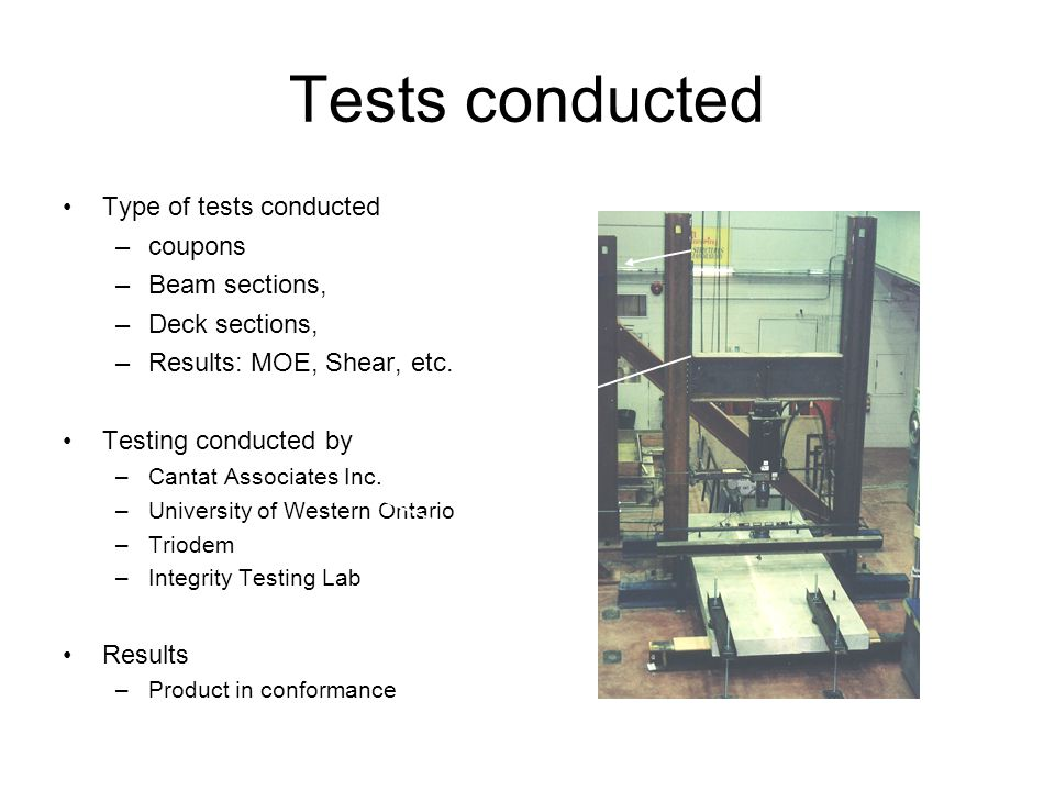 Tests conducted Type of tests conducted coupons Beam sections,