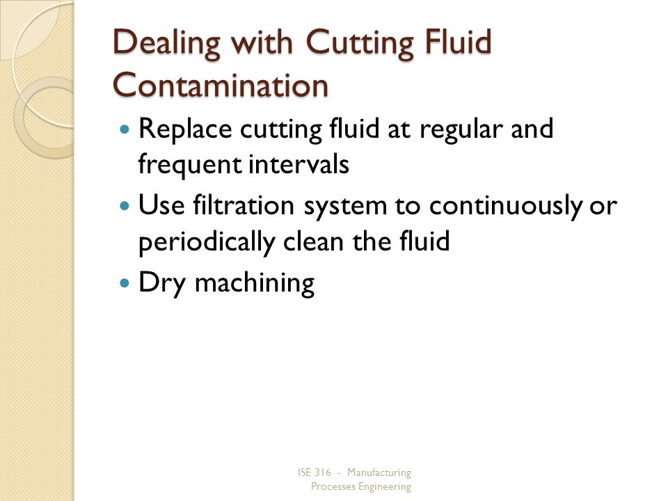 Dealing with Cutting Fluid Contamination