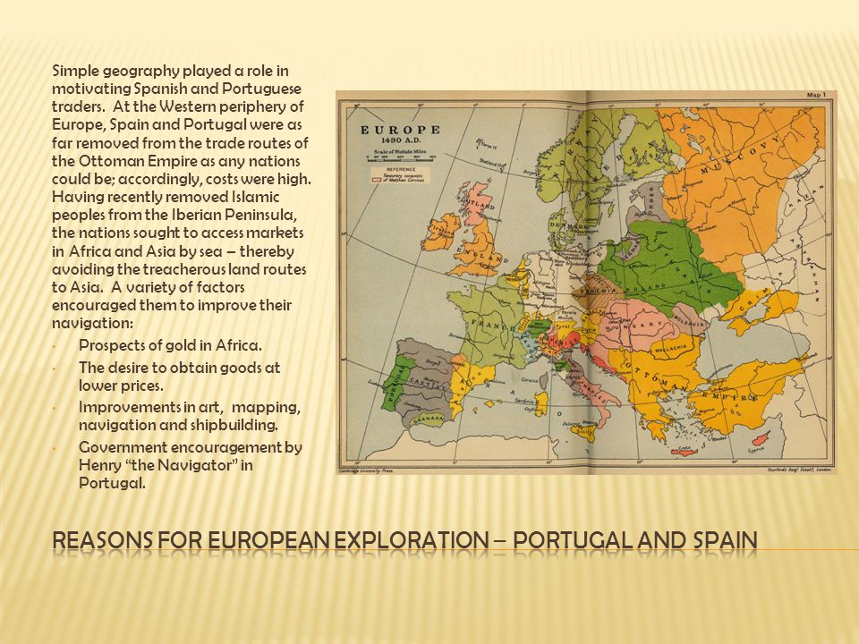 Reasons for European Exploration – Portugal and Spain