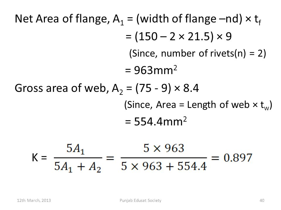 Net Area of flange, A1 = (width of flange –nd) × tf
