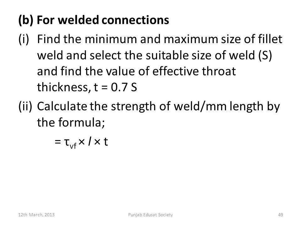 (b) For welded connections