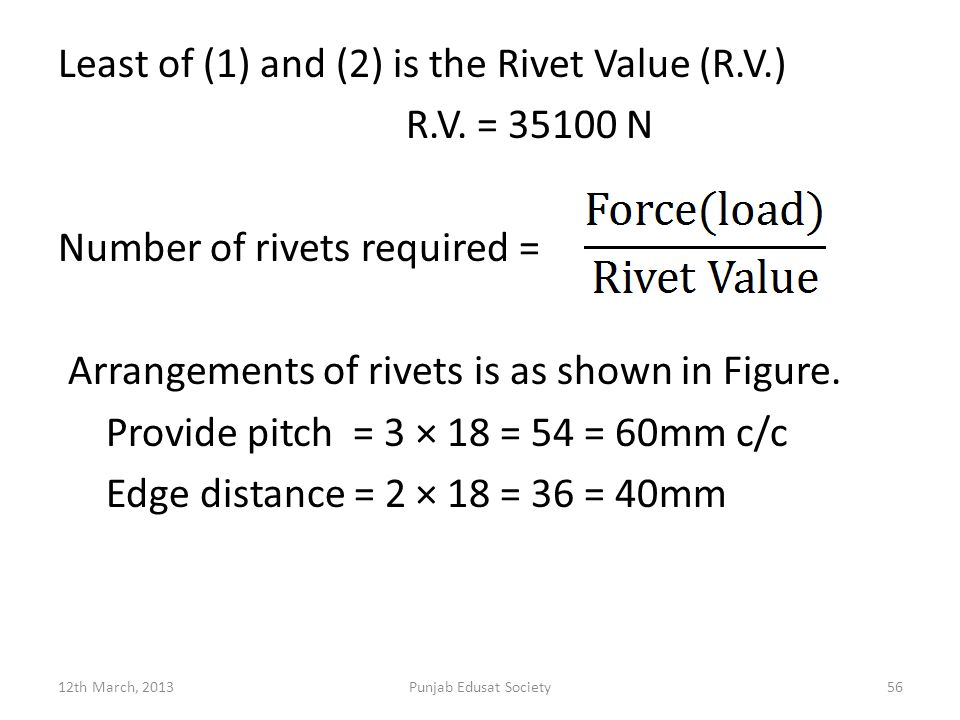 Least of (1) and (2) is the Rivet Value (R. V. ) R. V