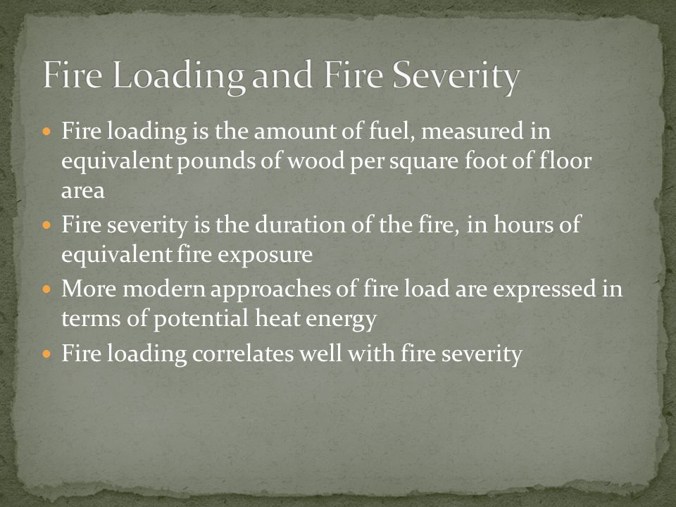 Fire Loading and Fire Severity