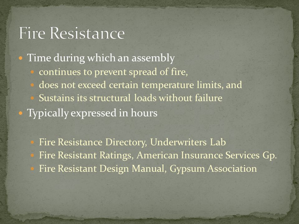 Fire Resistance Time during which an assembly