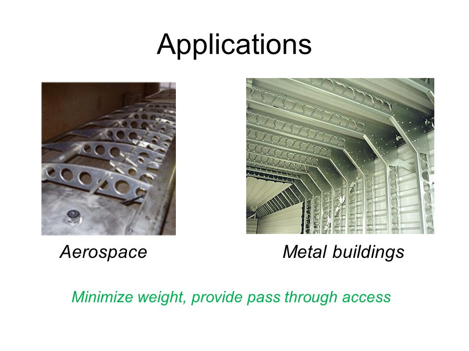 Applications Aerospace Metal buildings