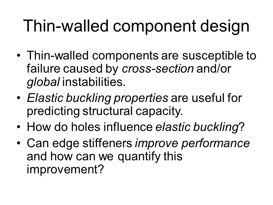 Thin-walled component design