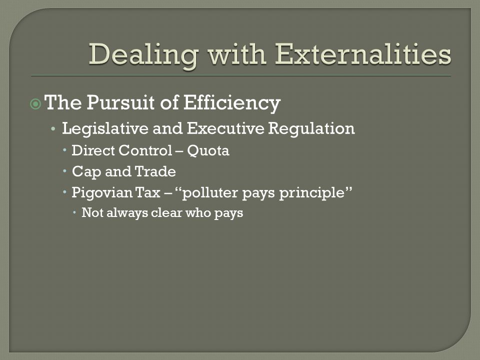 Dealing with Externalities