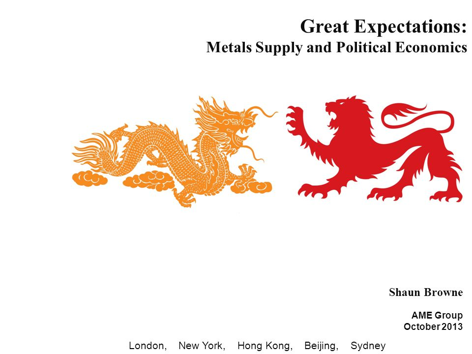 Great Expectations: Metals Supply and Political Economics Shaun Browne