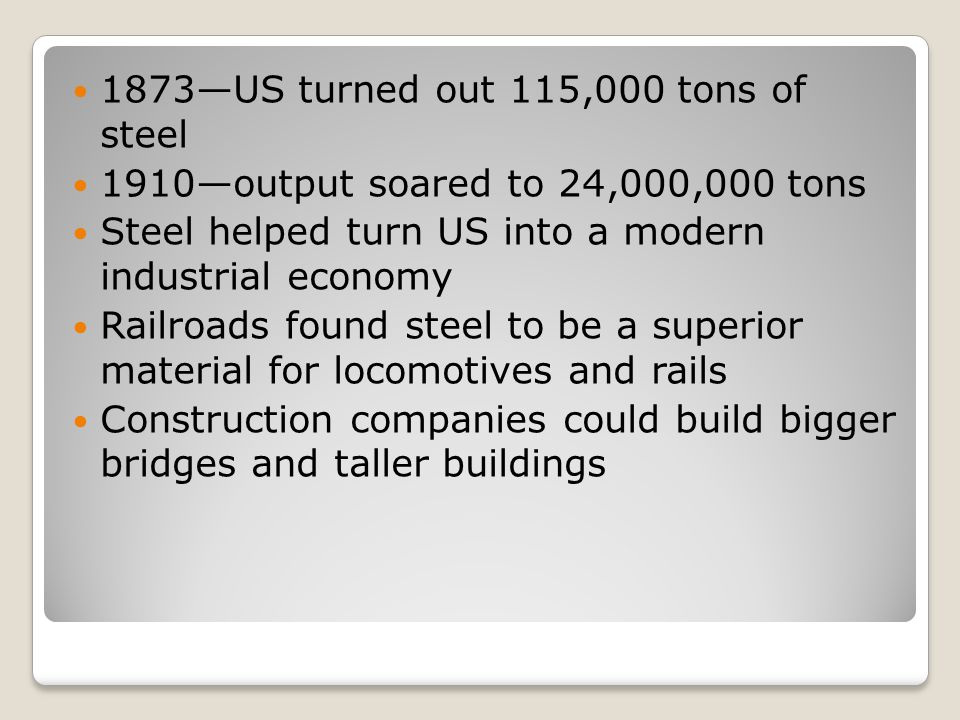 1873—US turned out 115,000 tons of steel